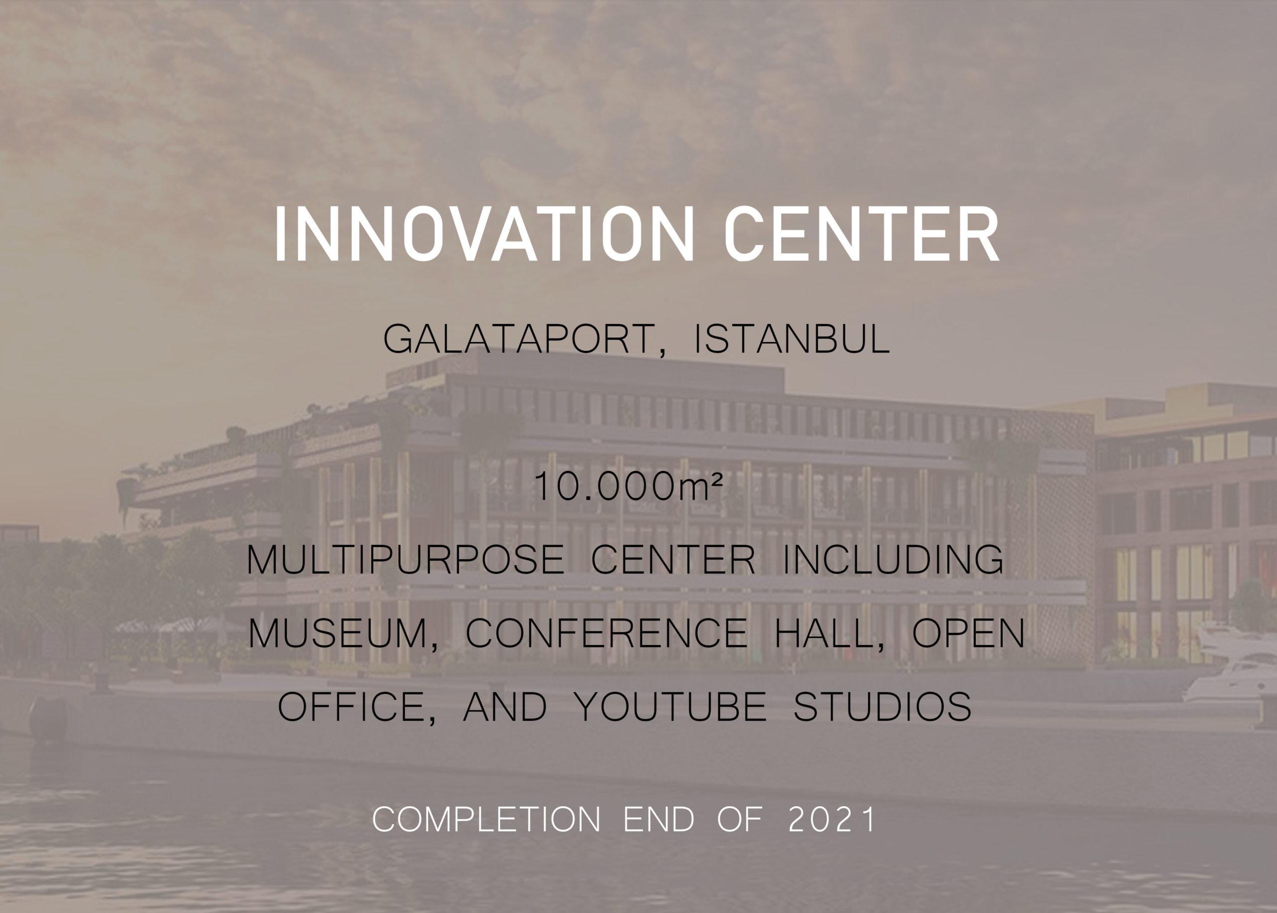 INNOVATION CENTER – Galataport